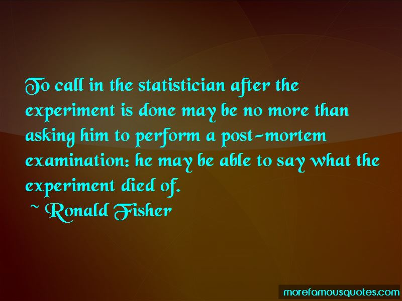 Ronald Fisher Quotes Pictures 3