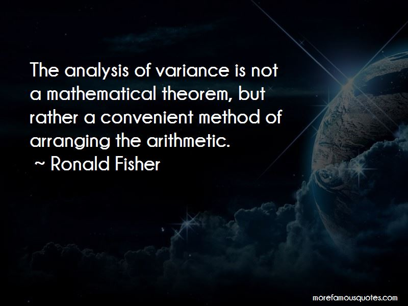 Ronald Fisher Quotes Pictures 4