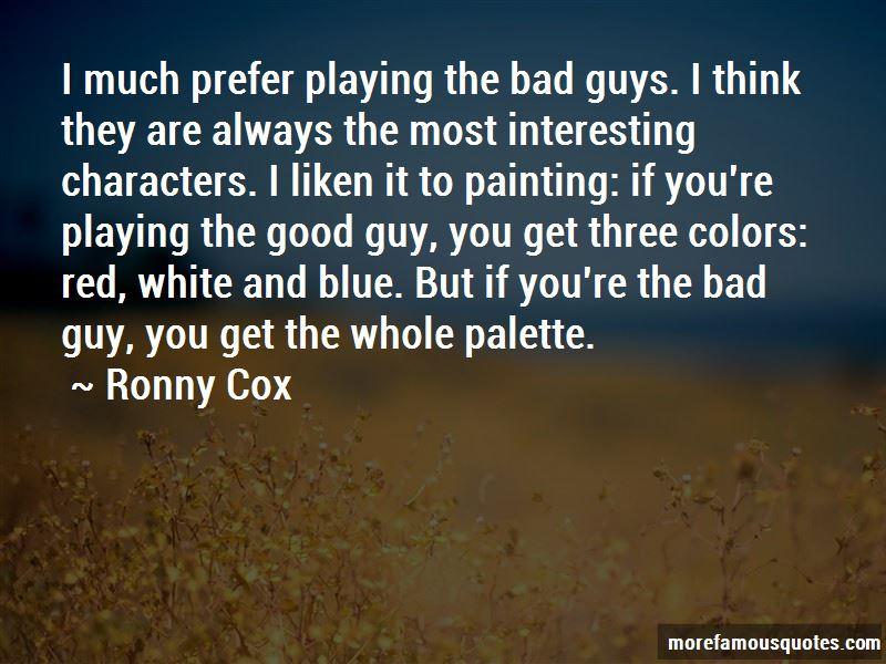 Ronny Cox Quotes