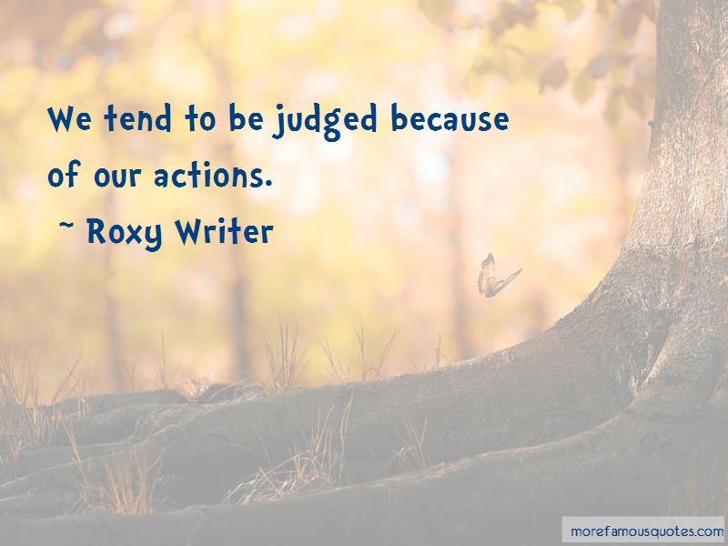 Roxy Writer Quotes