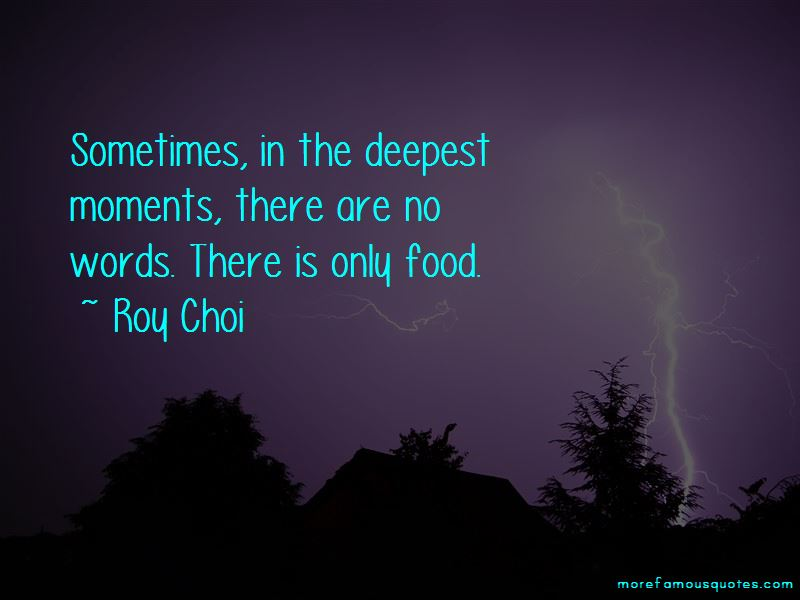 Roy Choi Quotes