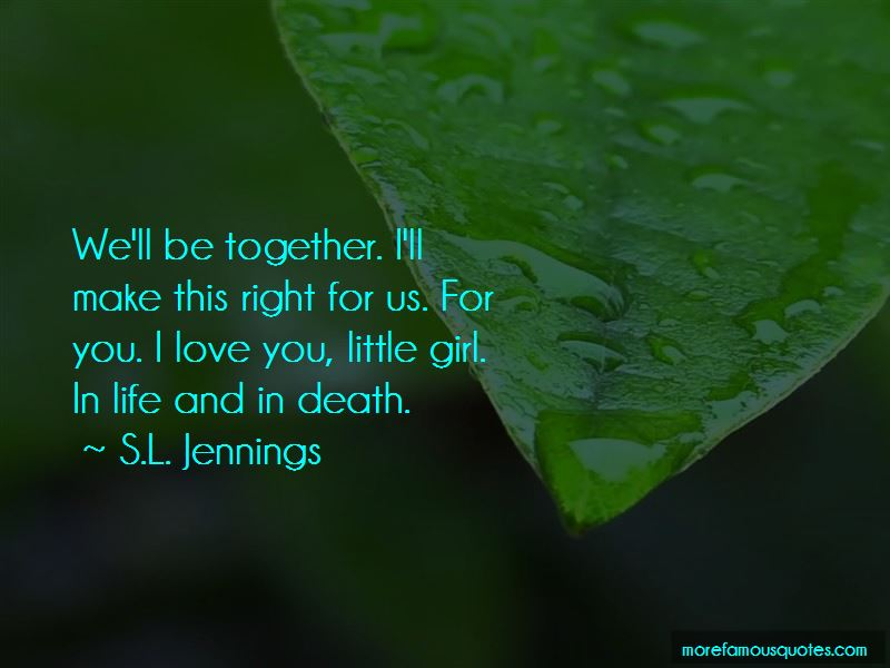 S.L. Jennings Quotes Pictures 4