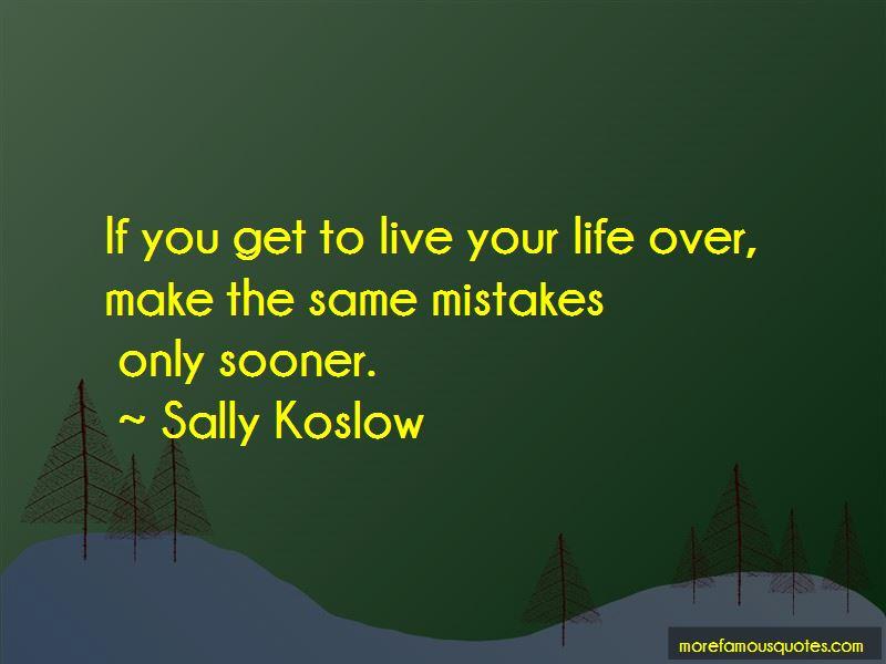 Sally Koslow Quotes
