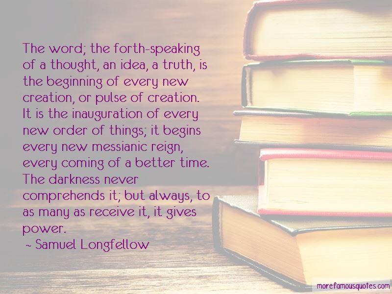 Samuel Longfellow Quotes