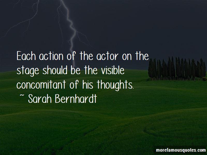 Sarah Bernhardt Quotes