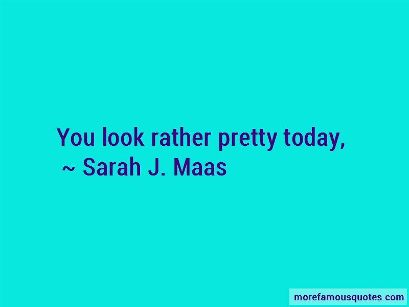Sarah J. Maas Quotes