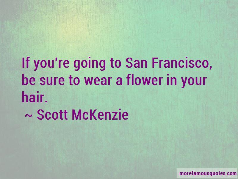 Scott McKenzie Quotes Pictures 4