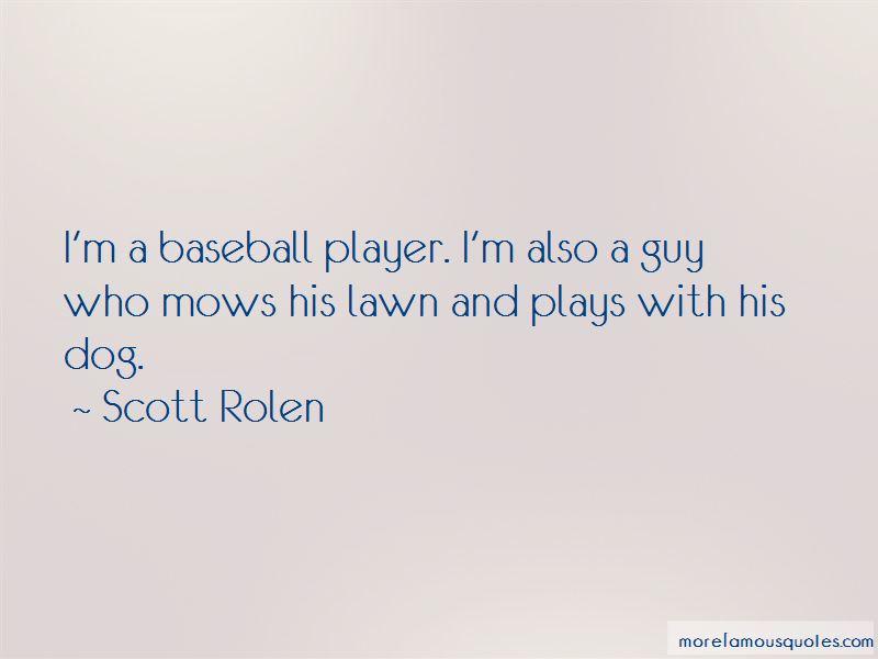 Scott Rolen Quotes Pictures 3
