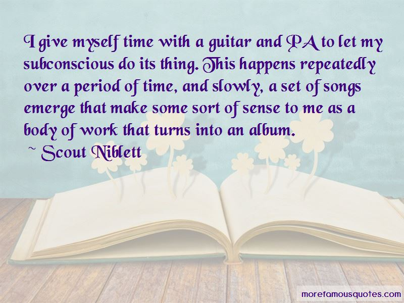Scout Niblett Quotes