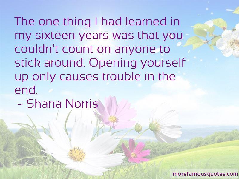 Shana Norris Quotes