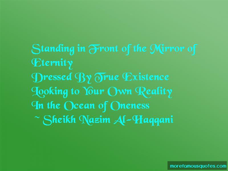 Sheikh Nazim Al-Haqqani Quotes