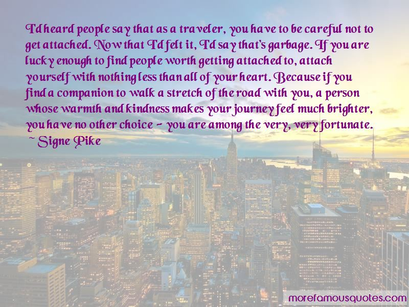 Signe Pike Quotes Pictures 2