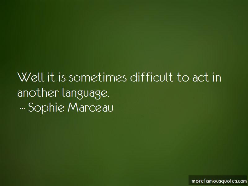 Sophie Marceau Quotes Pictures 3