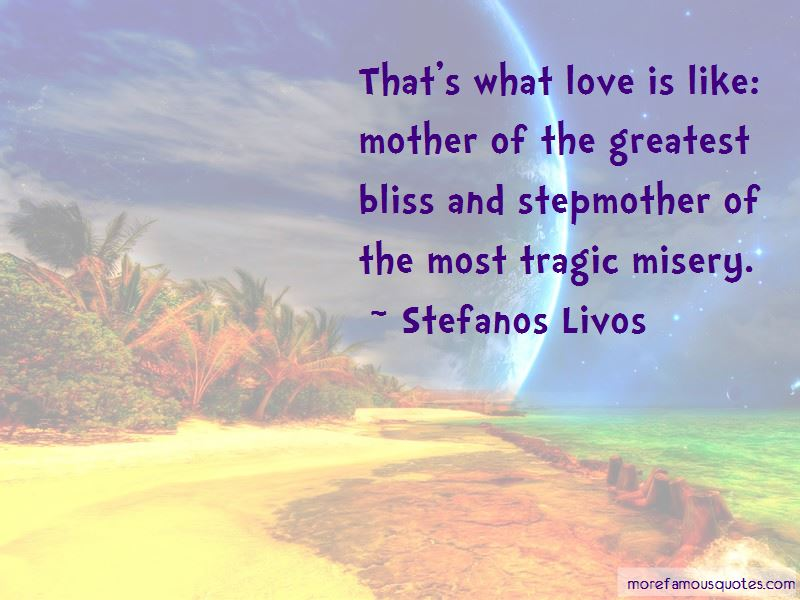 Stefanos Livos Quotes Pictures 2