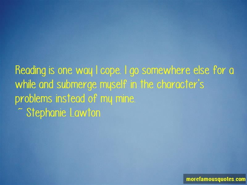 Stephanie Lawton Quotes Pictures 3