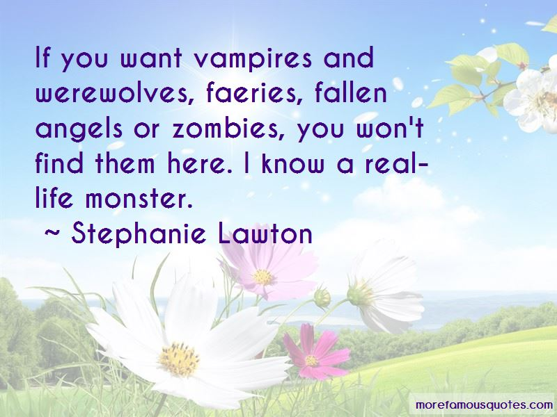 Stephanie Lawton Quotes Pictures 4