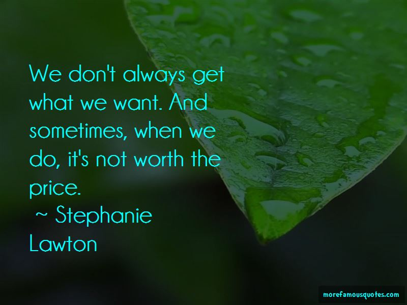 Stephanie Lawton Quotes