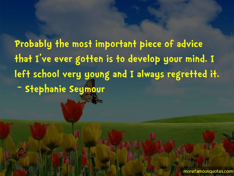 Stephanie Seymour Quotes Pictures 3