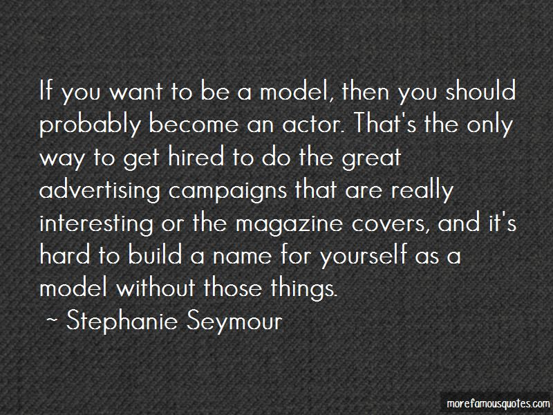 Stephanie Seymour Quotes Pictures 4