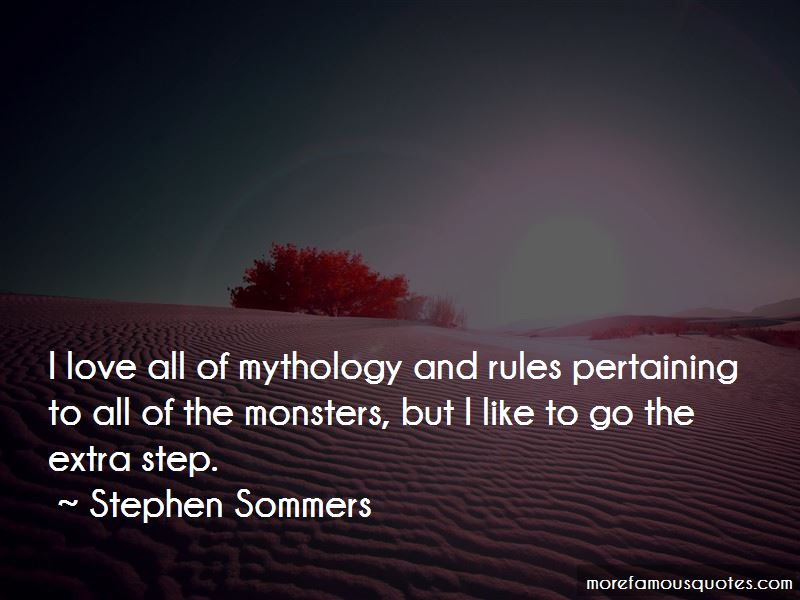Stephen Sommers Quotes Pictures 4