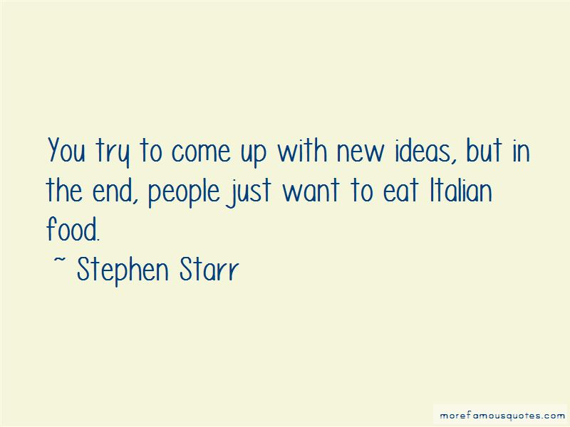Stephen Starr Quotes Pictures 2