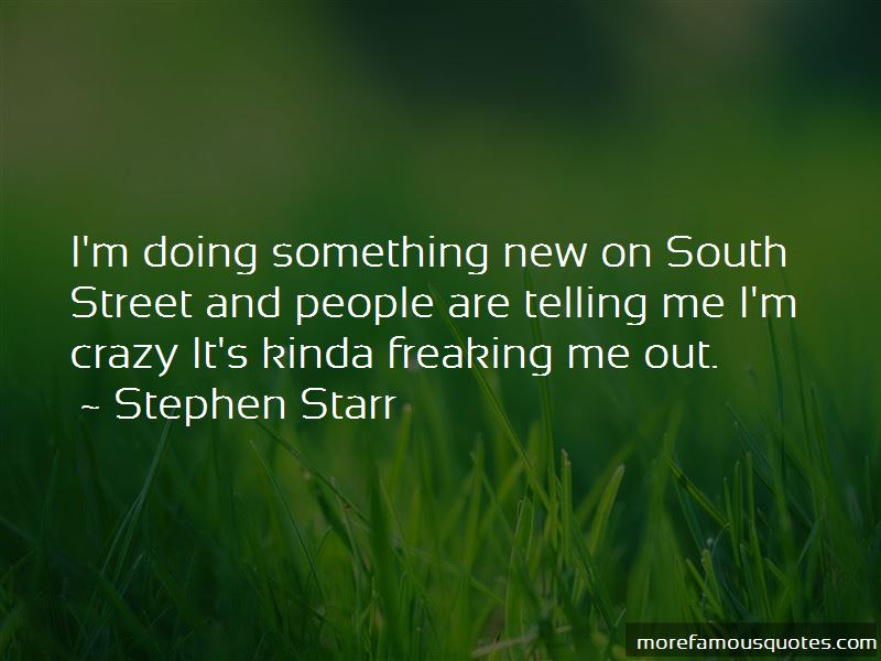 Stephen Starr Quotes Pictures 4