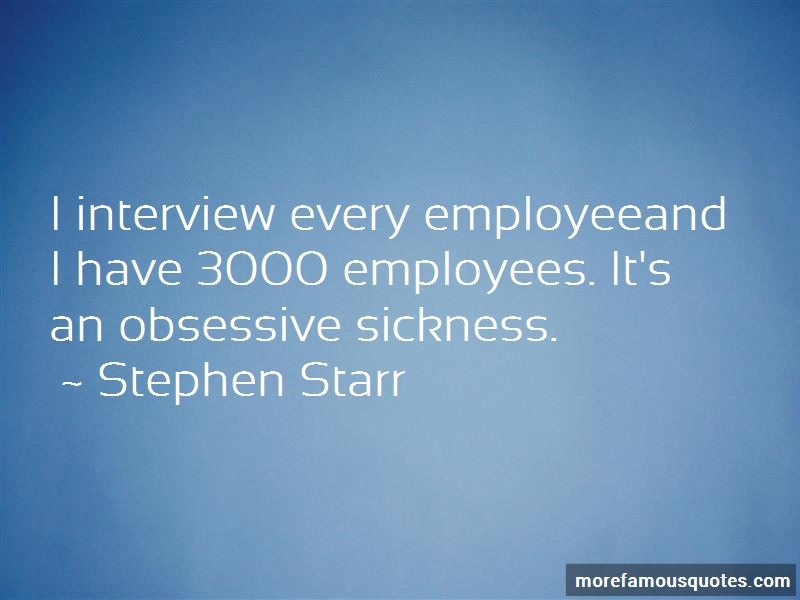 Stephen Starr Quotes