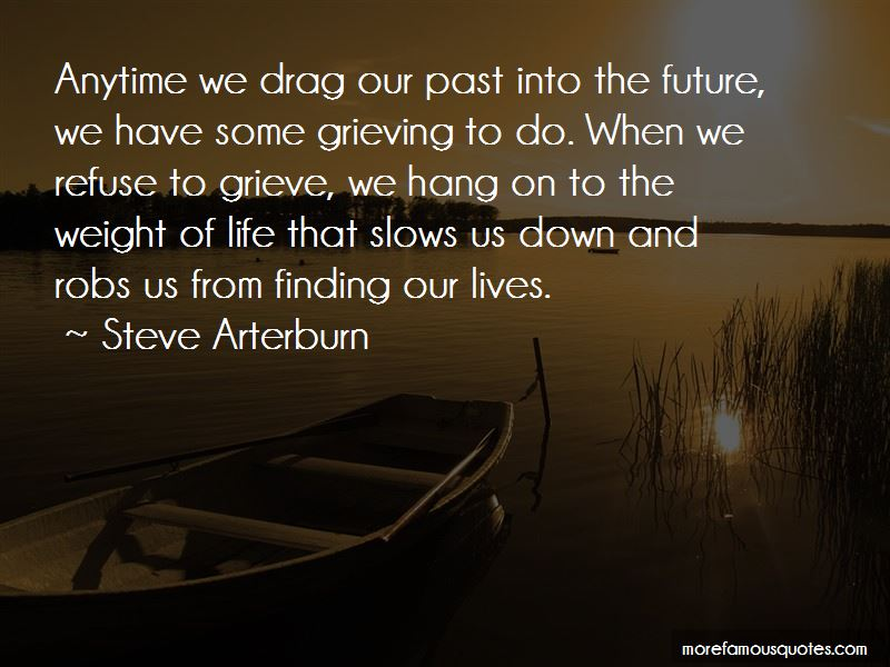 Steve Arterburn Quotes