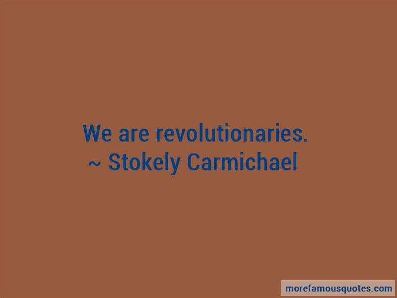 Stokely Carmichael Quotes Pictures 3