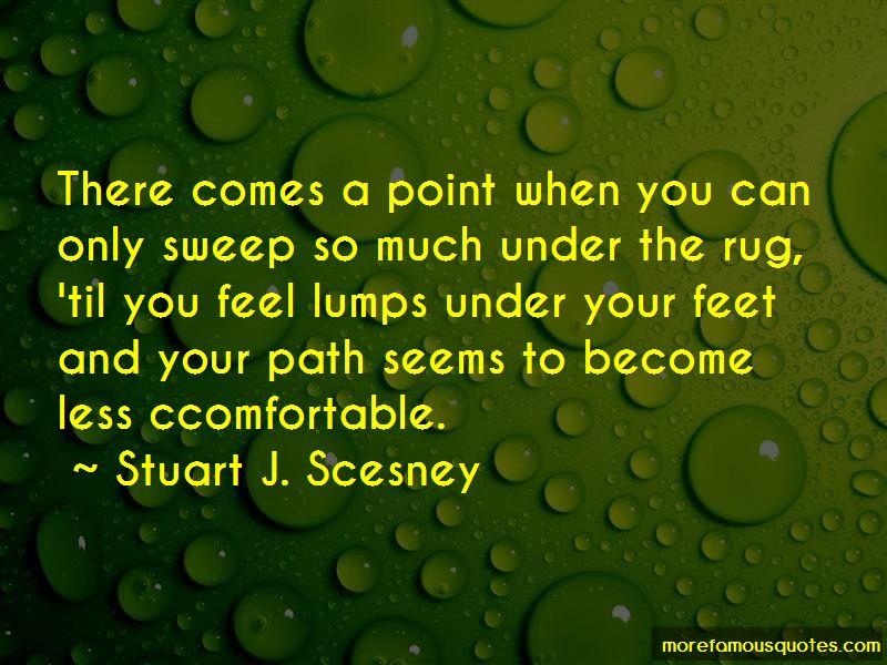 Stuart J. Scesney Quotes Pictures 2