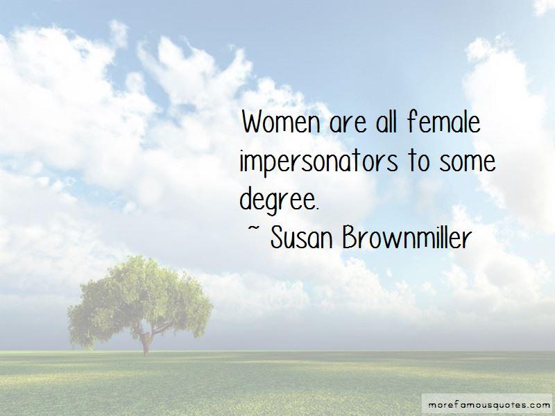 Susan Brownmiller Quotes Pictures 2