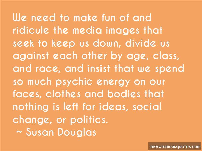 Susan Douglas Quotes Pictures 2