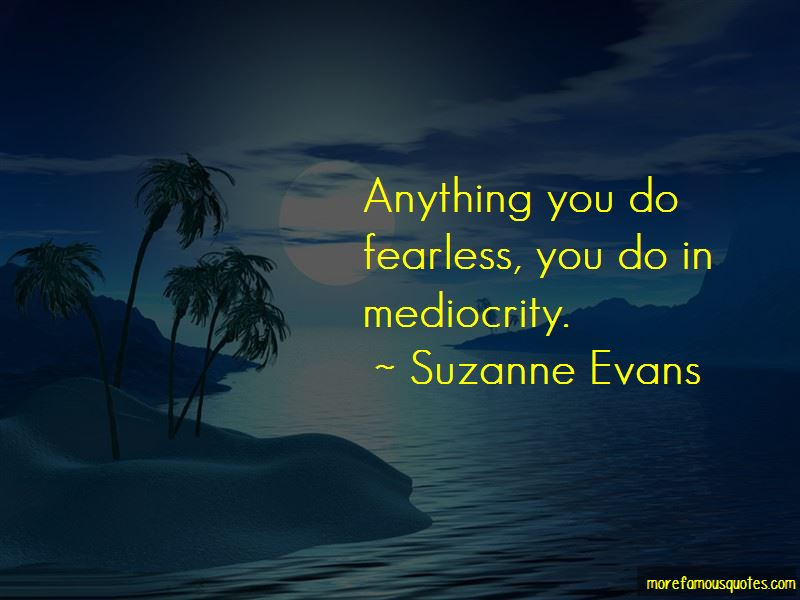 Suzanne Evans Quotes Pictures 2