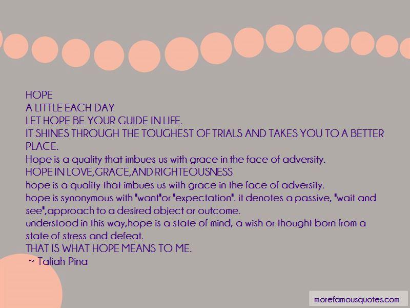 Taliah Pina Quotes