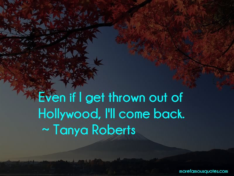 Tanya Roberts Quotes Pictures 2