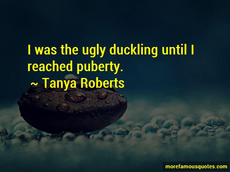 Tanya Roberts Quotes Pictures 4