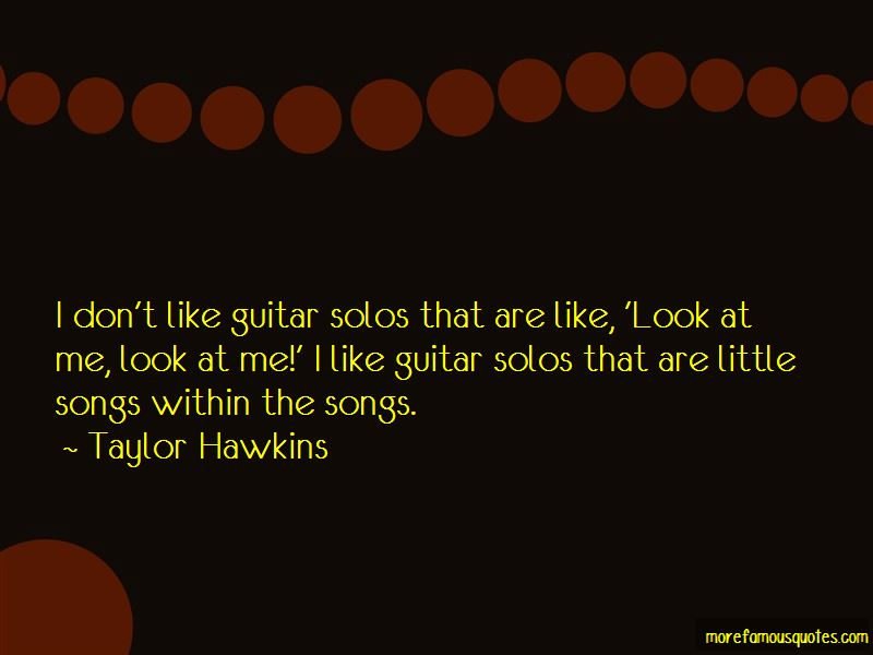 Taylor Hawkins Quotes Pictures 3