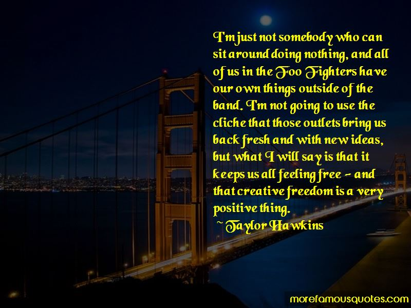Taylor Hawkins Quotes
