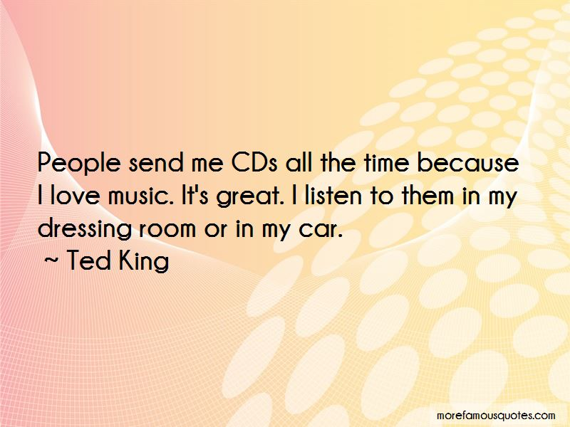 Ted King Quotes Pictures 4