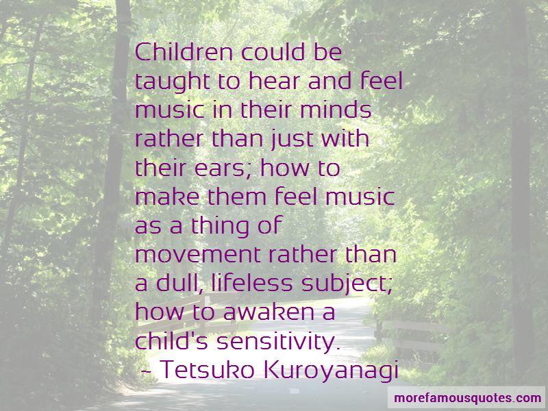 Tetsuko Kuroyanagi Quotes Pictures 3