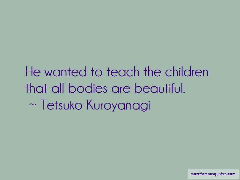 Tetsuko Kuroyanagi Quotes