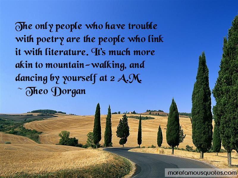 Theo Dorgan Quotes