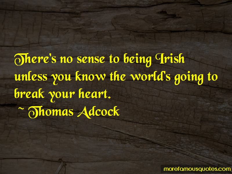 Thomas Adcock Quotes Pictures 2