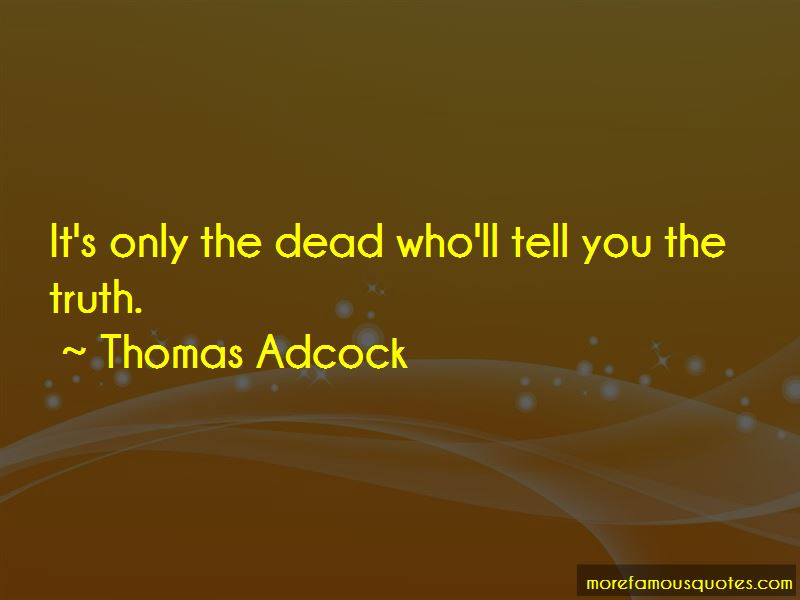 Thomas Adcock Quotes Pictures 3
