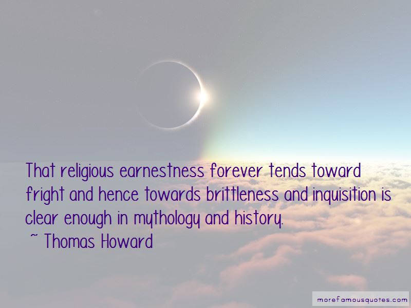 Thomas Howard Quotes Pictures 3
