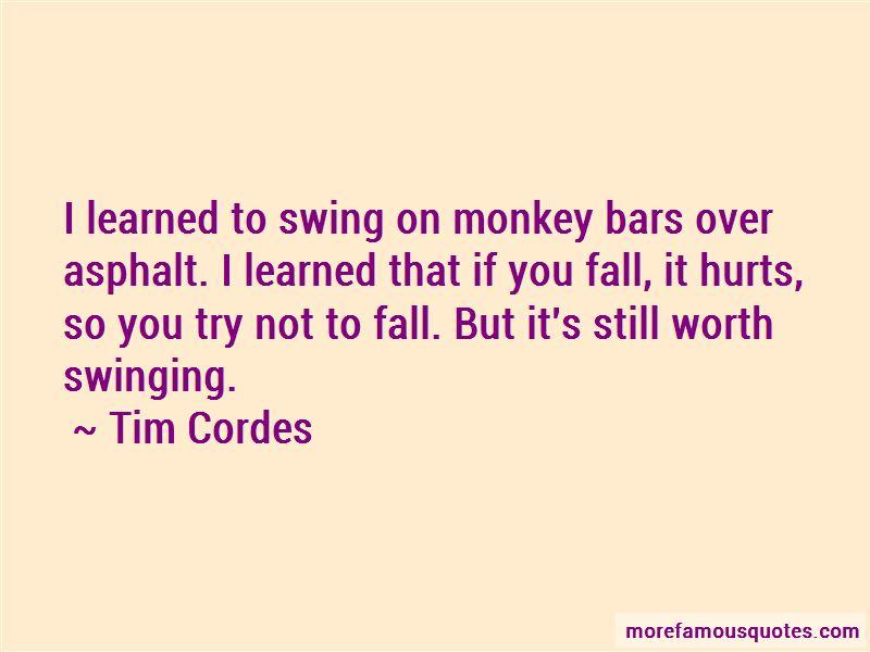 Tim Cordes Quotes