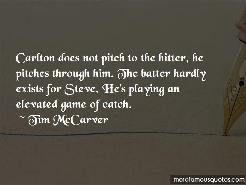 Tim McCarver Quotes