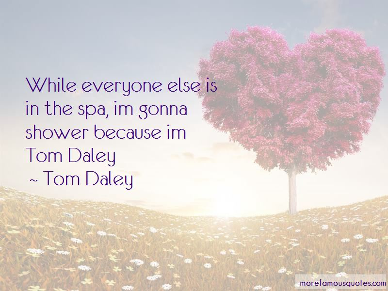 Tom Daley Quotes Pictures 4