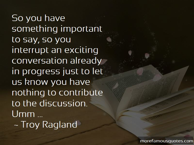 Troy Ragland Quotes Pictures 2