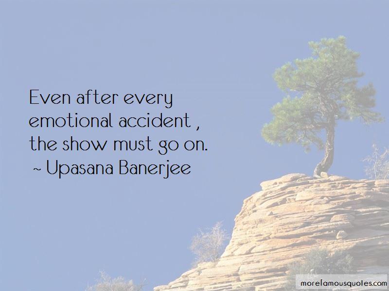Upasana Banerjee Quotes Pictures 4